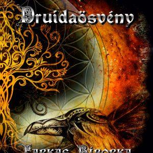 Druidaösvény (Az Istenek akarata I.)